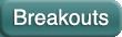 Breakout Units